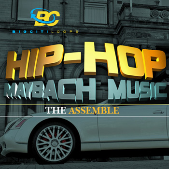 Сэмплы Big Citi Loops Hip Hop Maybach Music The Assemble