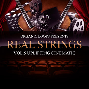 Сэмплы Organic Loops Real Strings Vol.5 Uplifting Cinematic