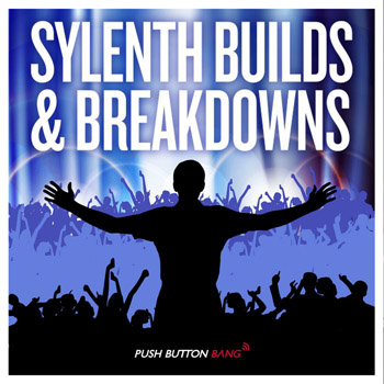 Пресеты Push Button Bang Sylenth Builds and Breakdowns