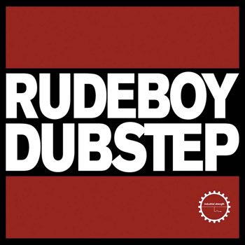 Сэмплы Industrial Strength Records Rudeboy Dubstep