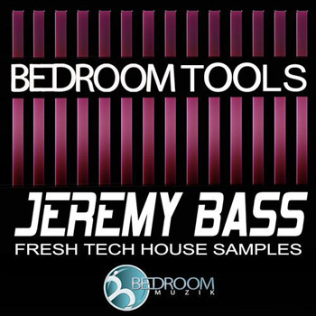 Сэмплы Bedroom Muzik Jeremy Bass Fresh Tech House