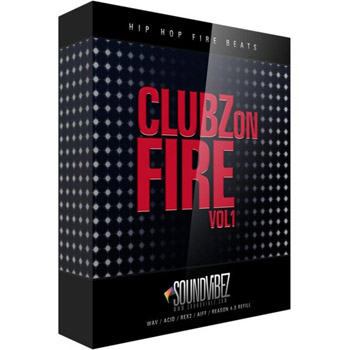 Сэмплы Sound Vibez Clubz On Fire Vol 1