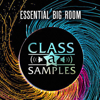 Сэмплы Class A Samples Essential Big Room