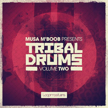 Сэмплы Loopmasters Musa MBoob Presents Tribal Drums Vol.2