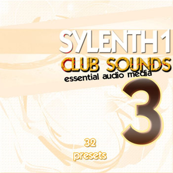 Пресеты Essential Audio Media Sylenth1 Club Sounds Vol.3