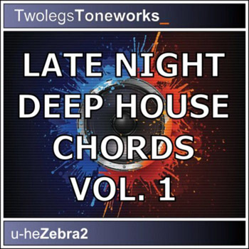Пресеты Twolegs Toneworks Late Night Deep House Chords Vol.1