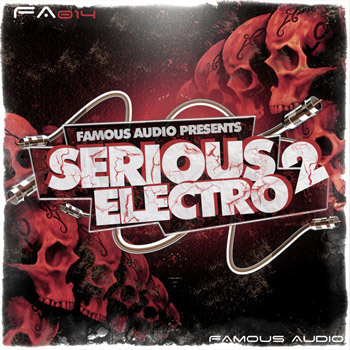 Сэмплы Famous Audio Serious Electro 2