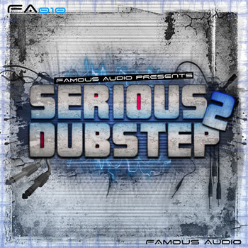 Сэмплы Famous Audio - Serious Dubstep 2