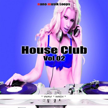 Сэмплы Nano Musik Loops House Club Vol 02
