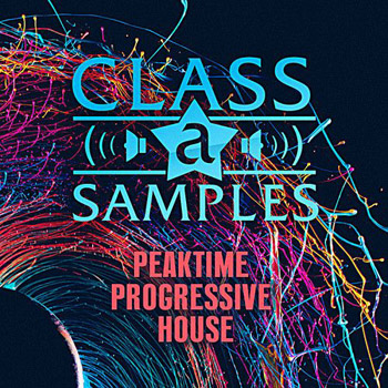 Сэмплы Class A Samples Peaktime Progressive House