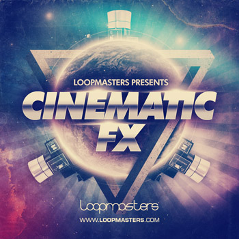 Сэмплы Loopmasters Cinematic FX