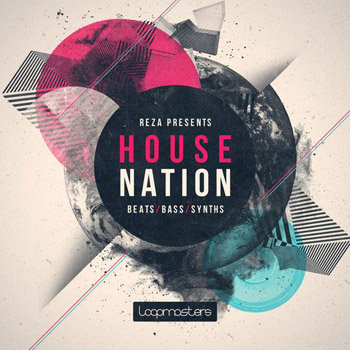 Сэмплы Loopmasters Reza Presents House Nation Vol.1