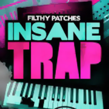 Пресеты Filthy Patches Insane Trap Massive Patches
