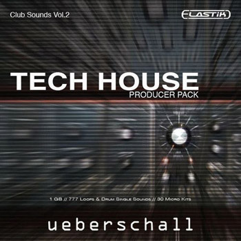 Библиотека сэмплов - Ueberschall Tech House Producer Pack (Elastik)