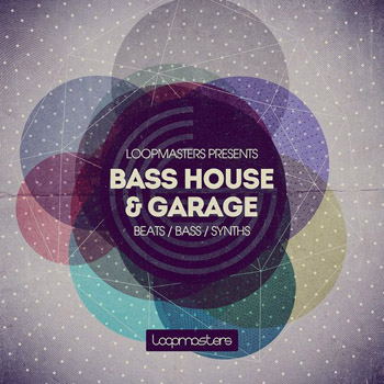 Сэмплы Loopmasters Bass House and Garage