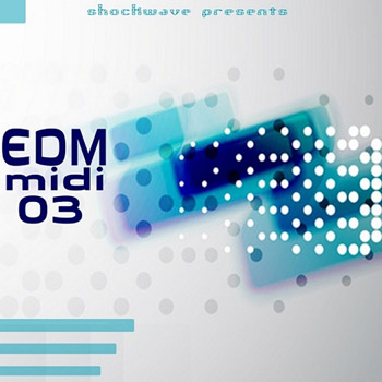 MIDI файлы - Shockwave EDM MIDI Vol 3