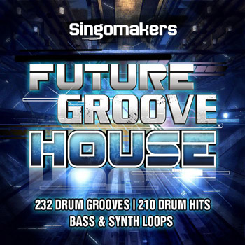 Сэмплы Singomakers Future Groove House