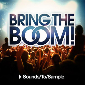 Сэмплы Sounds To Sample Bring the Boom!