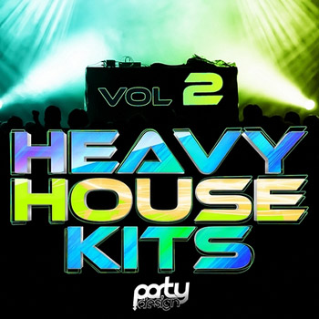 Сэмплы Party Design Heavy House Kits 2