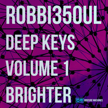 MIDI файлы - Obscure Machines robbi35oul Deep Keys Volume 1 Brighter