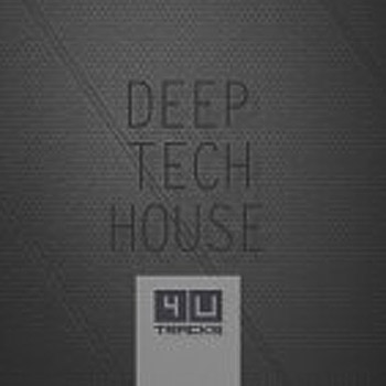 Сэмплы 4 U Tracks Deep Tech House