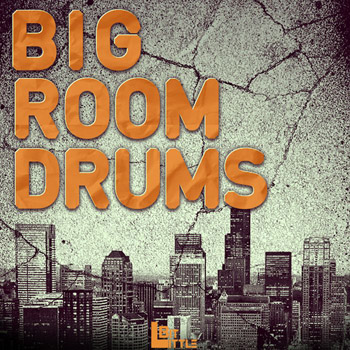 Сэмплы Little Bit Big Room Drums