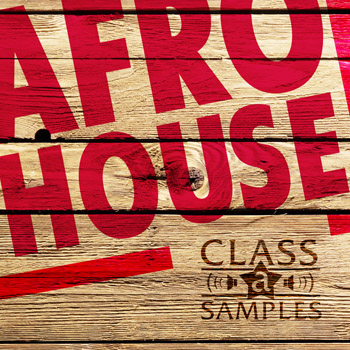 Сэмплы Class A Samples Afro House
