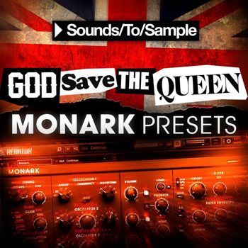 Пресеты Sounds To Sample God Save the Queen Monark Presets
