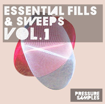 Сэмплы Pressure Samples Essential Fills and Sweeps Vol.1