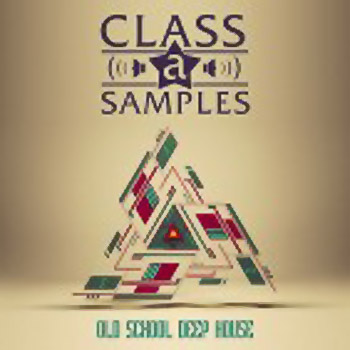 Сэмплы Class A Samples Old School Deep House