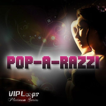 Сэмплы VIP Loops Pop A Razzi