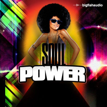 Сэмплы Big Fish Audio Soul Power