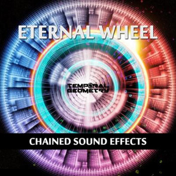 Сэмплы Temporal Geometry Eternal Wheel: Chained Sound Effects
