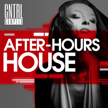 Сэмплы CNTRL Samples After Hours House