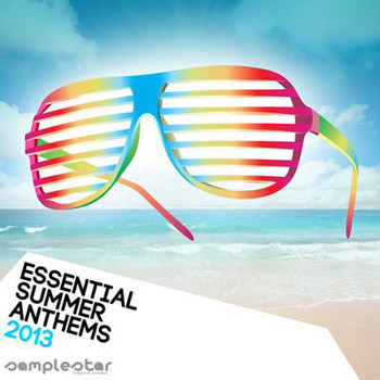 Сэмплы Samplestar Essential Summer Anthems 2013