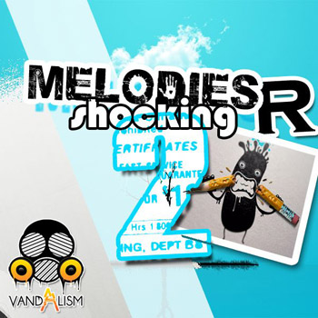 Сэмплы и MIDI -Vandalism Melodies R Shocking 2