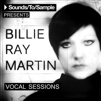 Сэмплы вокала - Sounds To Sample Presents Billie Ray Martin Vocal Sessions