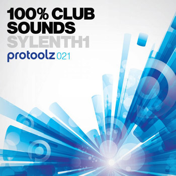 Пресеты Protoolz 100% Club Sounds Sylenth1