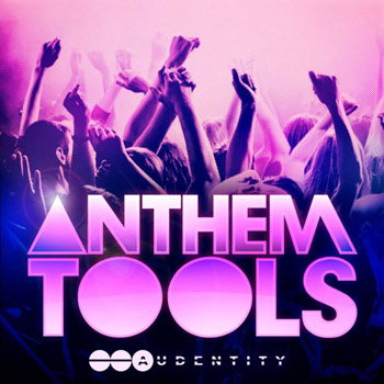 Сэмплы Audentity Anthem Tools