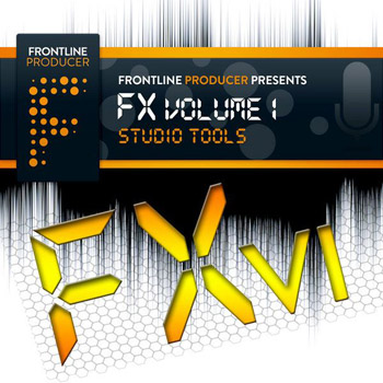 Сэмплы эффектов - Frontline Producer FX Volume 1 Studio Tools
