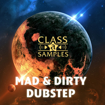 Сэмплы Class A Samples Mad and Dirty Dubstep
