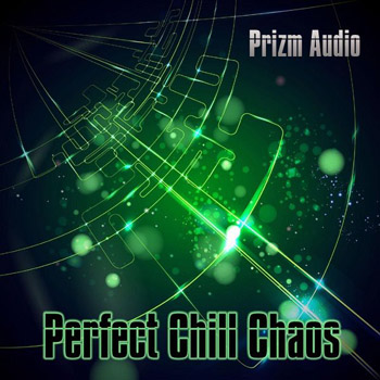 Сэмплы Prizm Audio Perfect Chill Chaos