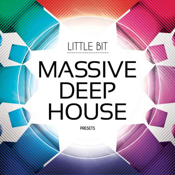 Пресеты Little Bit Massive Deep House Presets
