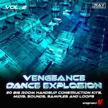 Сэмплы Vengeance Dance Explosion Vol.2