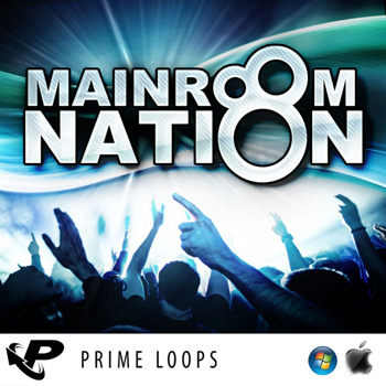 Сэмплы Prime Loops Mainroom Nation