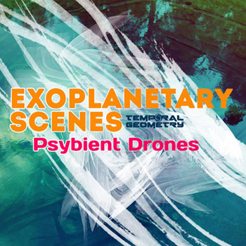 Сэмплы Temporal Geometry Exoplanetary Scenes Psybient Drones