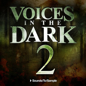 Сэмплы Sounds To Sample Voices in the Dark 2