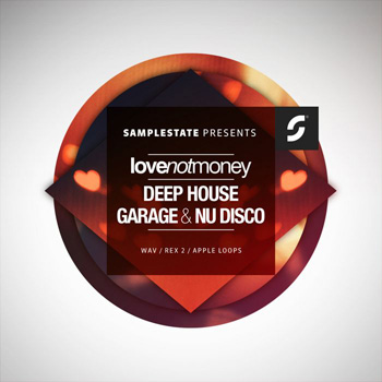 Сэмплы Samplestate Love Not Money Presents Deep House Garage and Nu Disco