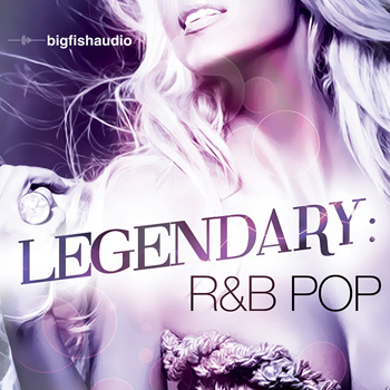 Сэмплы Big Fish Audio Legendary R&B Pop