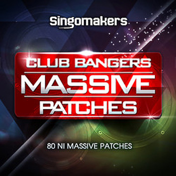Пресеты Singomakers Club Bangers Massive Patches